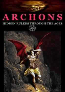 Archons Hidden Rulers through the Ages